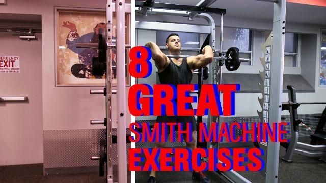 Why the Smith Machine Is the Most Underrated Piece Of Equipment In the Gym