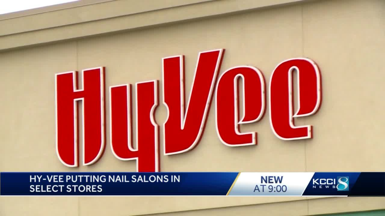 Hy-Vee to open nail salons in select stores
