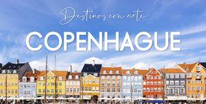 Destinos con arte: Copenhague