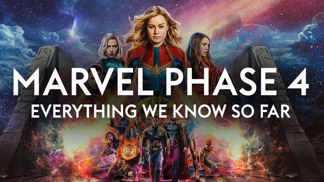 What's happening in Marvel Phase 4?