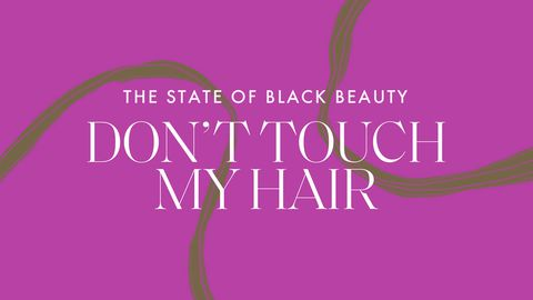 preview for The State of Black Beauty: Don't Touch My Hair