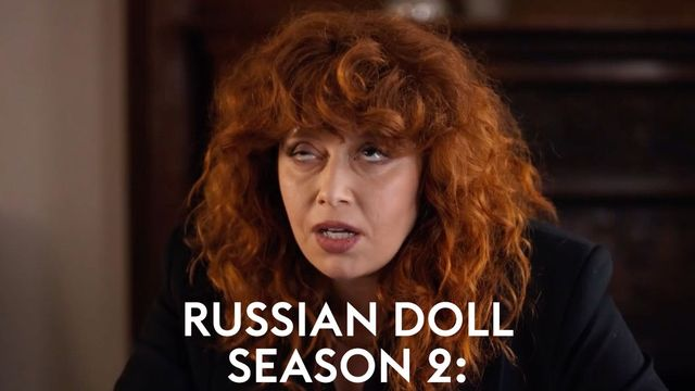 Russian Doll season 2 - Cast, release date, plot and