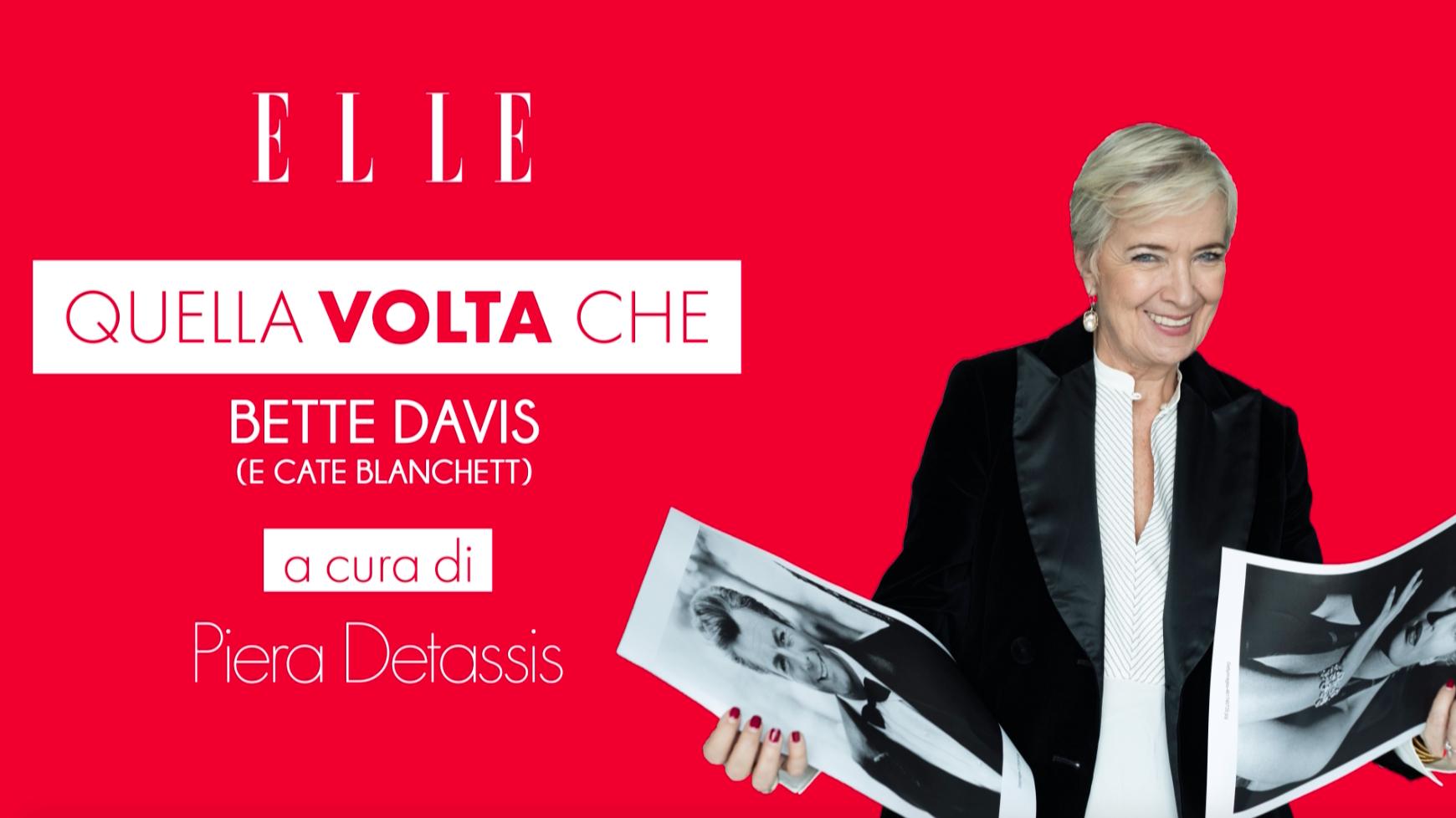 Quella volta che..., il podcast di Piera Detassis #7 La protagonista? Bette Davis (e Cate Blanchett)