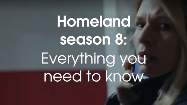 Homeland season 8 - cast, release date, plot and all you