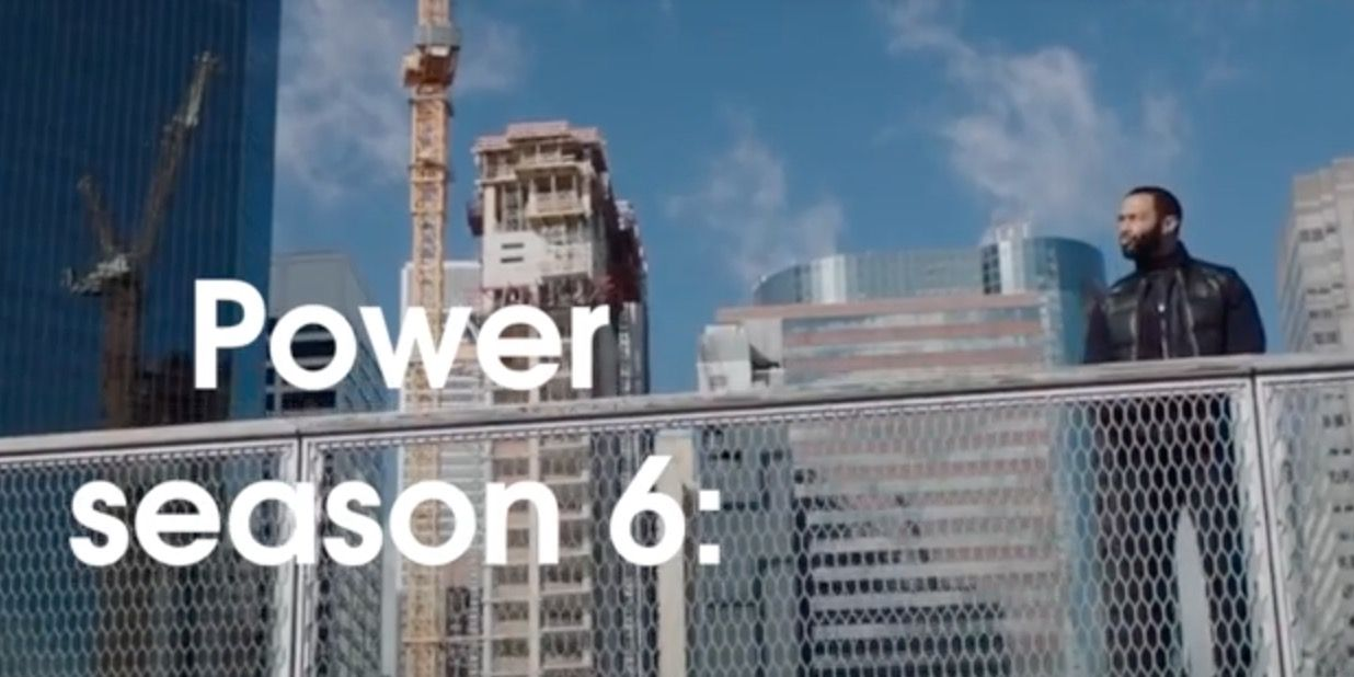 Power season 6 all you need to know