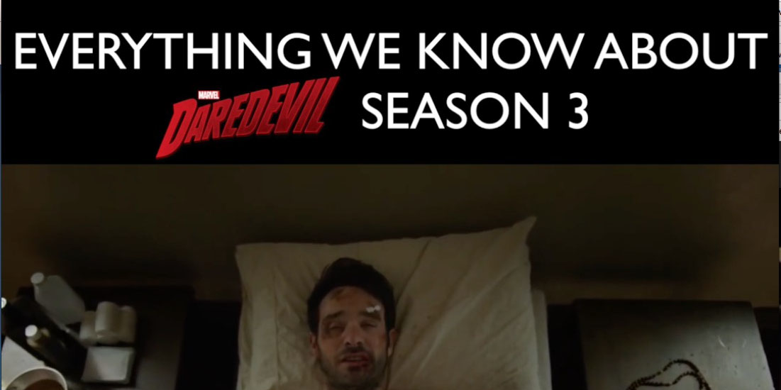 Daredevil season 3 release date, trailer, cast, villains and