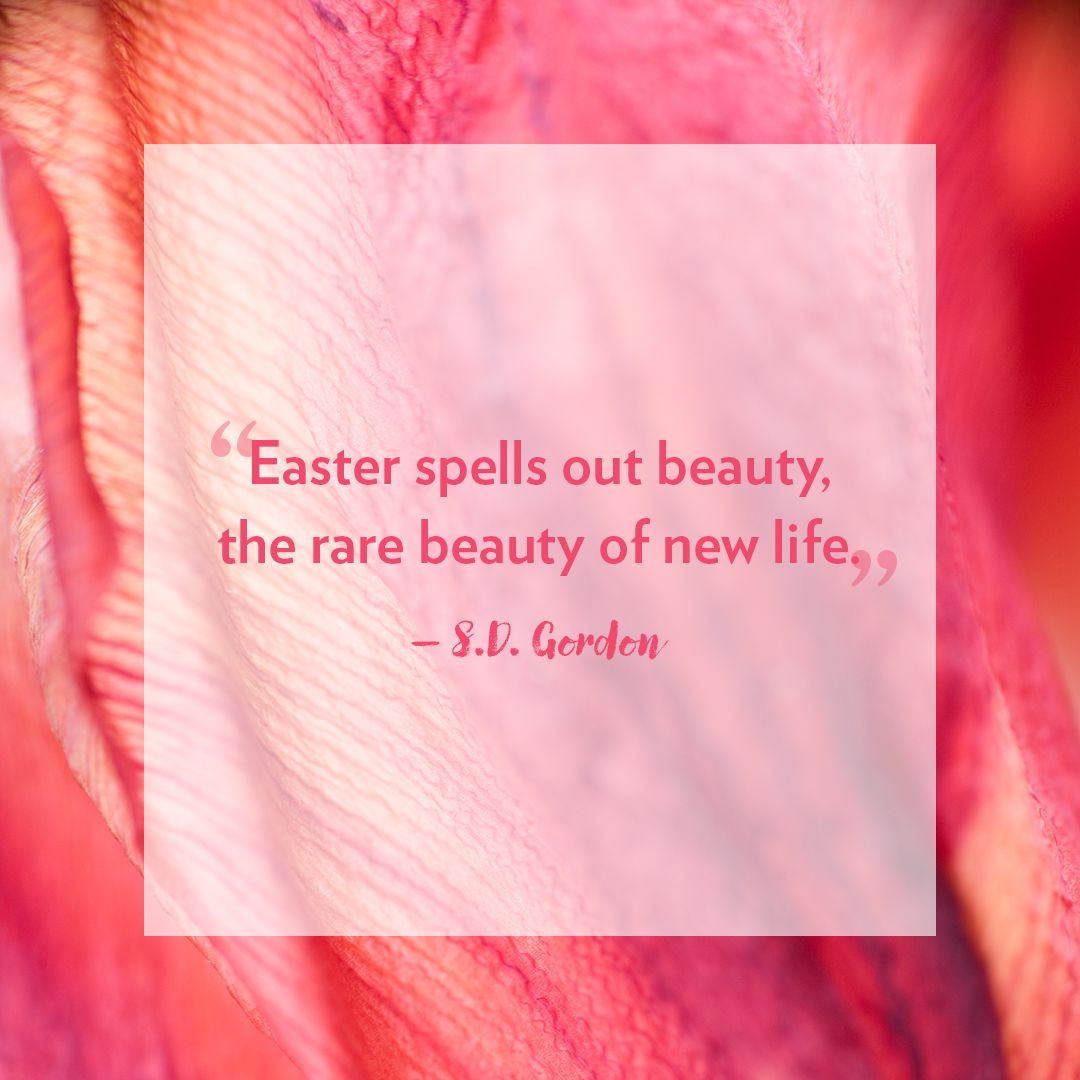 16 Best Easter Quotes Inspiring And Cute Messages About Easter