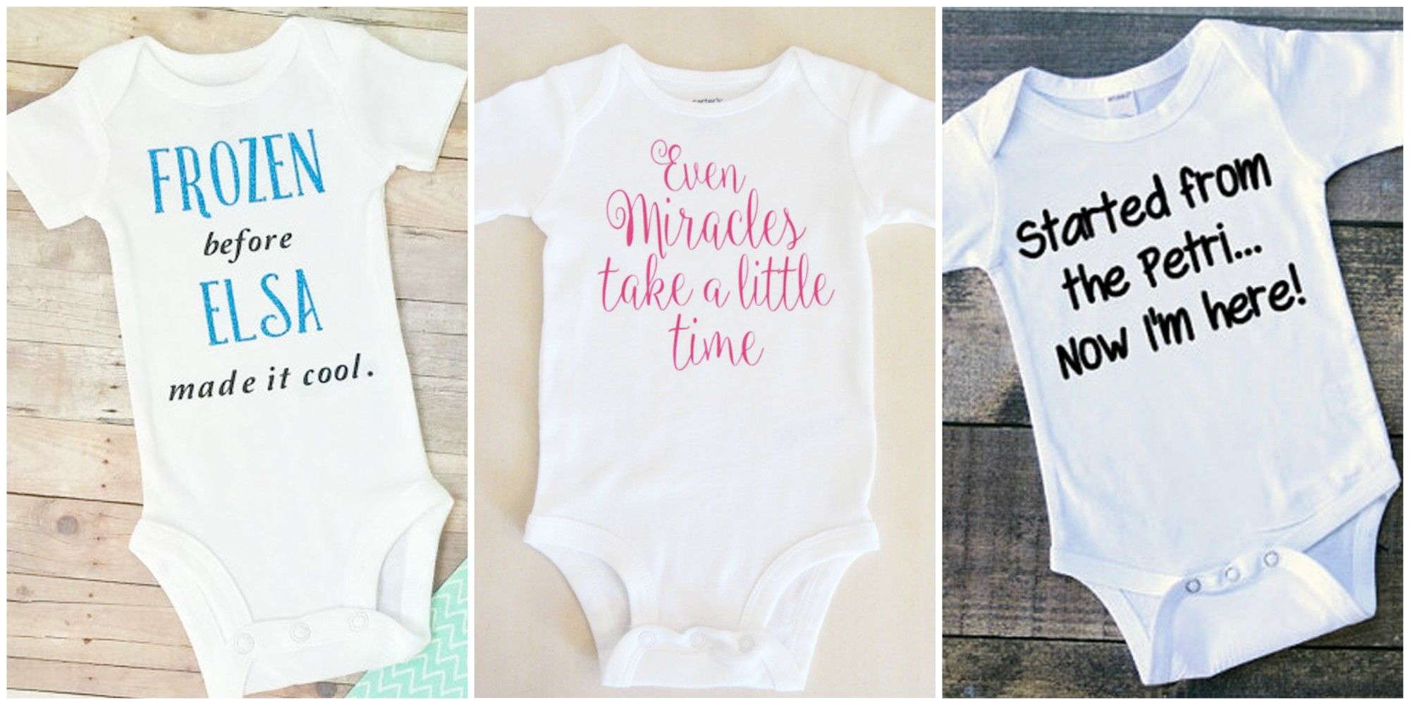 9ec4d4c1d 12 Precious (And Funny) Onesies For Babies Born Through IVF