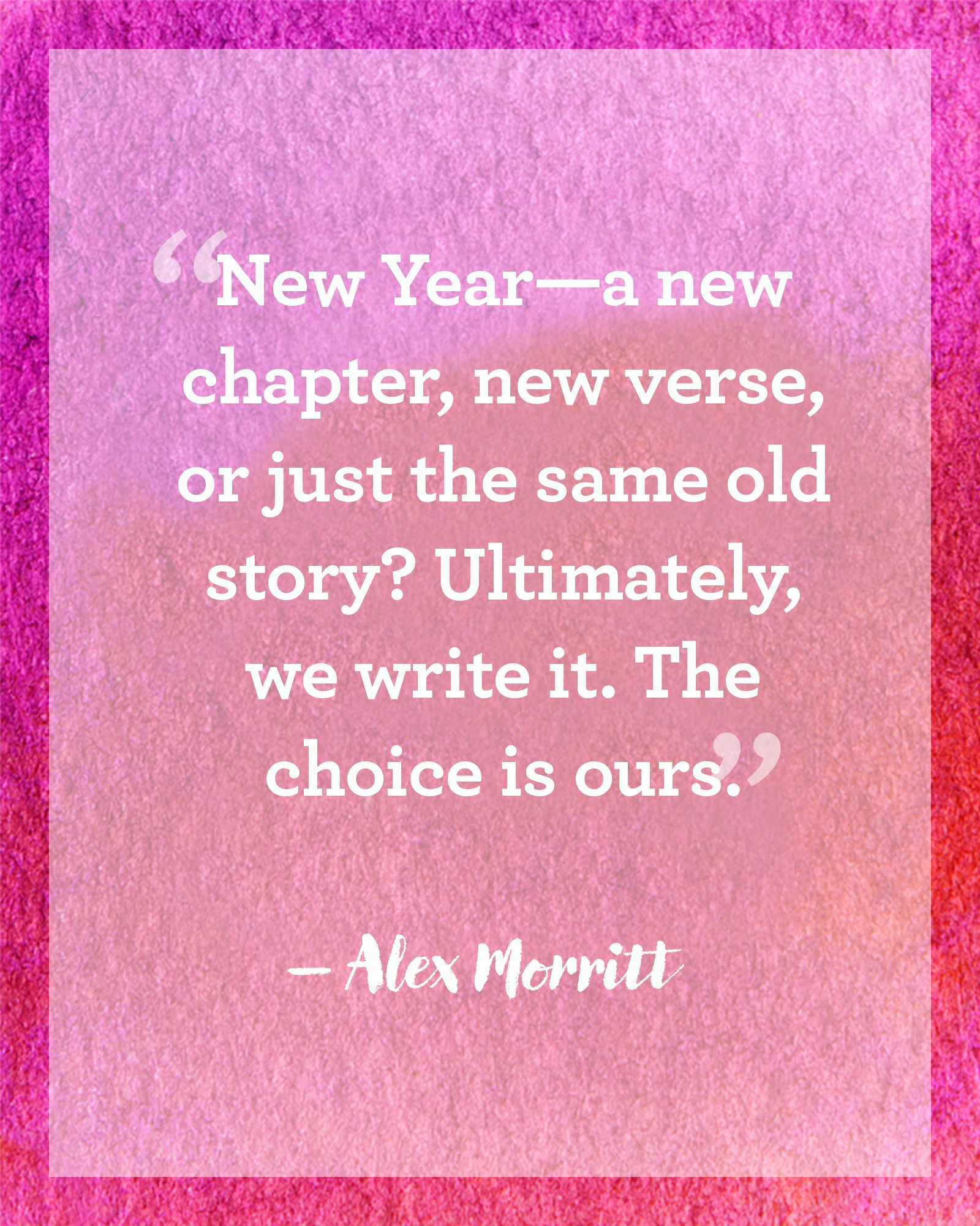 The Choice Quotes New Year Quotes  20 Quotes That Will Inspire You To Make 2017