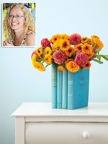 <p><strong>Candice Caldwell, Chicago</strong></p> <p>To make this clever vessel, Candice cut out the covers and pages of the inside books with an X-Acto knife, then hot-glued them together. Pop in any container (water glass, milk carton) to hold the flowers.</p> <p><strong>Materials</strong></p> <p><strong>TIME</strong> 30 MIN <strong>COST</strong> $5</p> <p>     • 4 to 5 hardcover books about the same height</p> <p>     • Ruler</p> <p>     • Razor blade</p> <p>     • Hot-glue gun and glue sticks</p> <p>     • White craft glue</p> <p>     • Brush</p> <p>     • Rubber bands</p> <p>     • Vessel (vase, clean milk carton—whatever fits)</p>